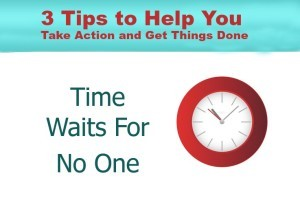 3 Tips to help you get things done