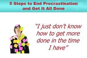 5 Steps to End Procrastination