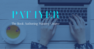 book writing course offered by Pat Iyer