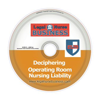 Deciphering Operating Room Nursing Liability