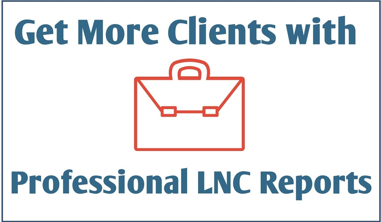 Get more clients with professionel LNC reports