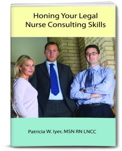 Honing your legal nurse consulting skills