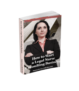 how to start a legal nurse consultant business