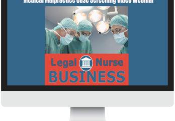 Medical Malpractice LNC Case Screening Webinar