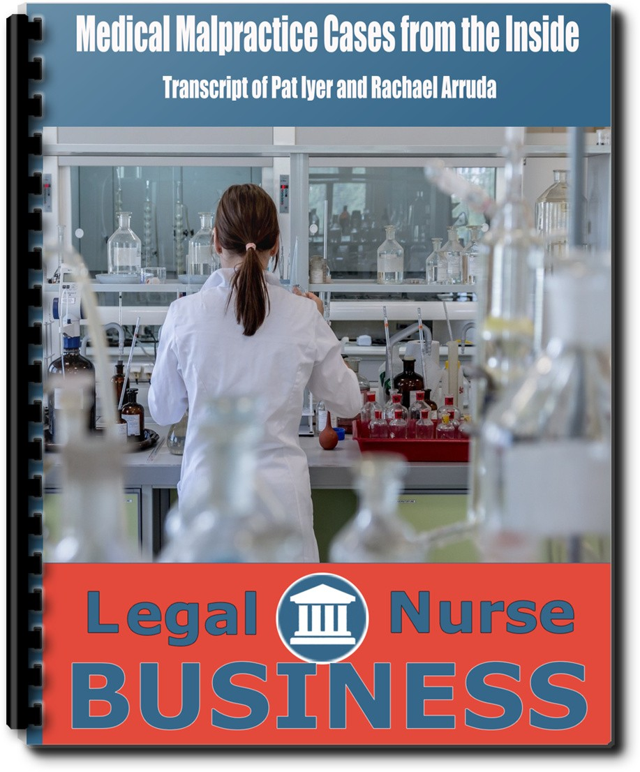 Medical Malpractice Cases from the Inside trnascript