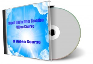 Rapid Opt In Creation Video Course