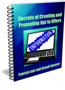 Secrets of creating and promoting opt in offers