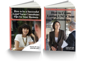 Legal Nurse Consulting Business Books NEW Books from Pat Iyer!
