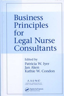 Business Principles for Legal Nurse Consultants