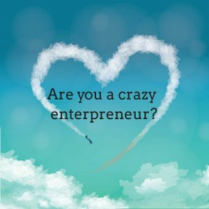 plane drawing heart in air asking are you a crazy entrepreneur