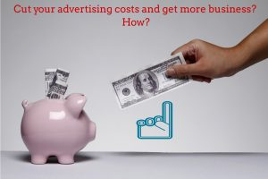 cut your advertising costs sign