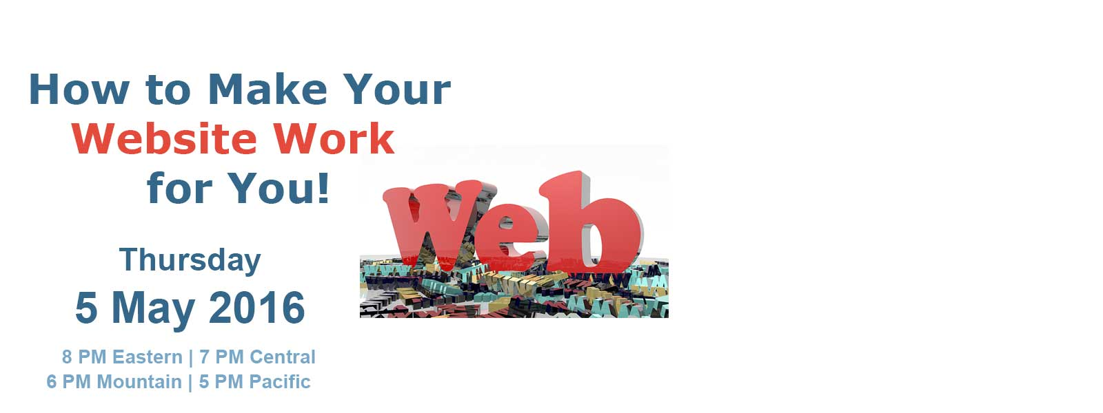 How to Make Your Website Work for You