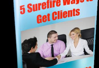 5 Surefire Ways to Get Clients