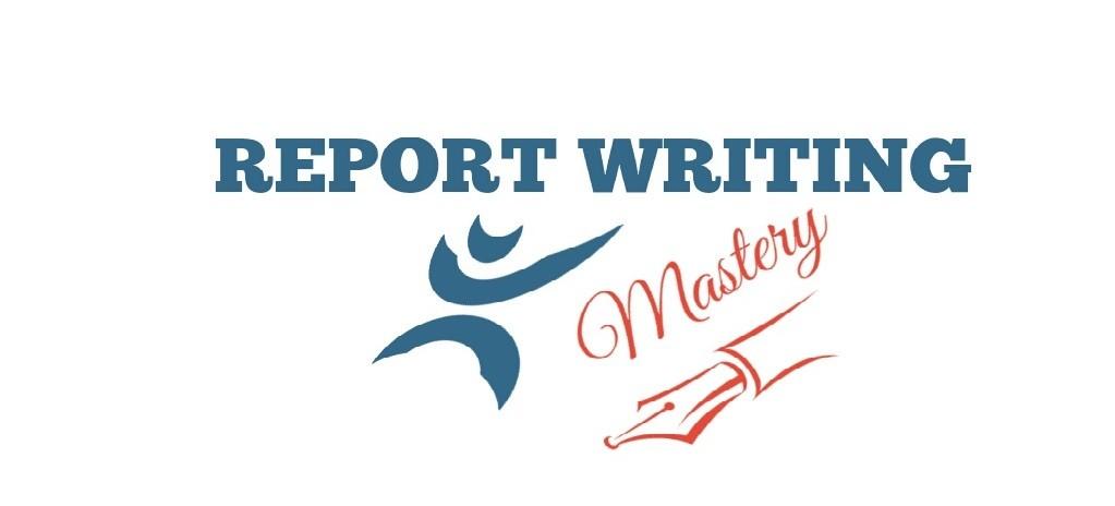 report writing mastery